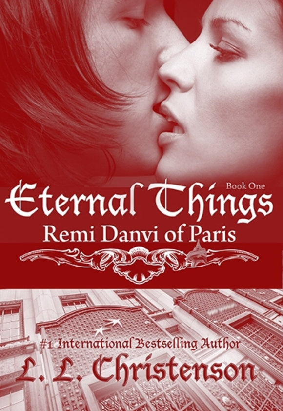 Remi Danvi of Paris, Book One, Eternal Things