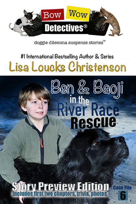 Ben & Baoji in the River Race Rescue, Case File 6, Bow Wow Detectives® Story Preview Edition