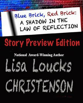 Blue Brick, Red Brick: A Shadow in the Law of Reflection | STORY PREVIEW EDITION