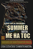 STORY PREVIEW EDITION: Soul of a Cougar: Summer with Me Ha Toc, Book 5, WOLVES OF WHITEWATER FALLS