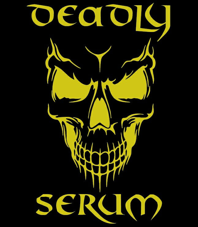 Deadly Serum Wholesale