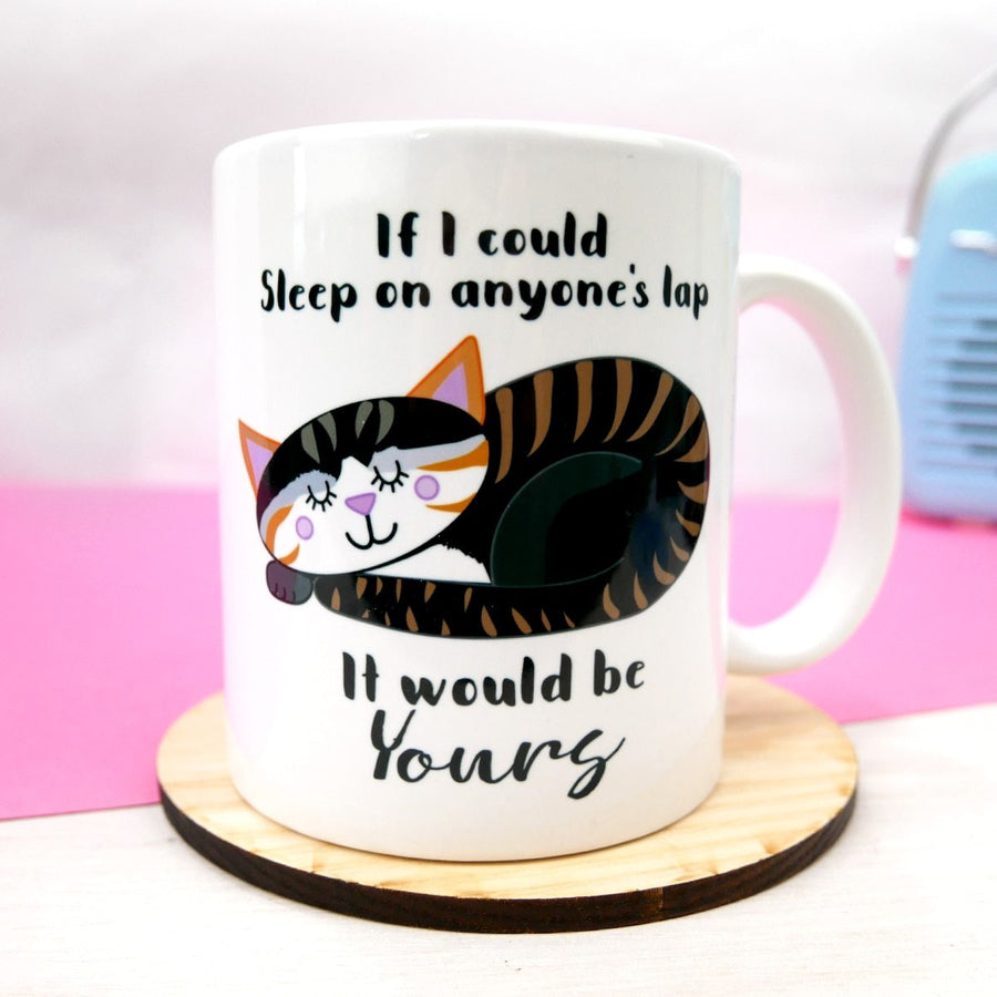 Cat Mug - If I could sit on anyones lap, it would be yours  - Hoobynoo - Personalised Pet Tags and Gifts
