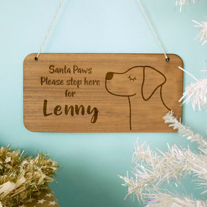 Labrador Santa Paws Stop Here Wooden Sign  - Hoobynoo - Personalised Pet Tags and Gifts