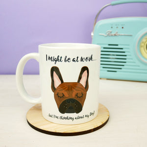 Thinking of My Dog Mug - French Bulldog  - Hoobynoo - Personalised Pet Tags and Gifts