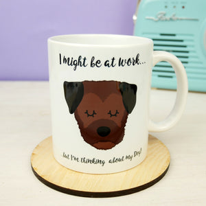 Thinking of My Dog Mug - Border Terrier  - Hoobynoo - Personalised Pet Tags and Gifts