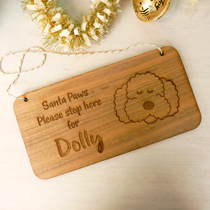 Santa Paws Stop Here Wooden Sign - Santa Dog Sign - Santa Stop Here Sign For Dogs  - Hoobynoo - Personalised Pet Tags and Gifts