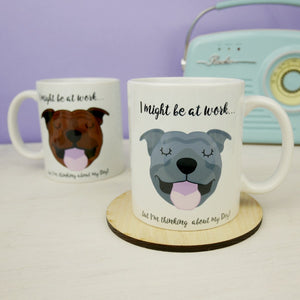 Thinking of my dog mug - Staffordshire Bull terrier - Staffie  - Hoobynoo - Personalised Pet Tags and Gifts