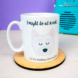 Thinking of My Dog Mug - West Highland Terrier  - Hoobynoo - Personalised Pet Tags and Gifts