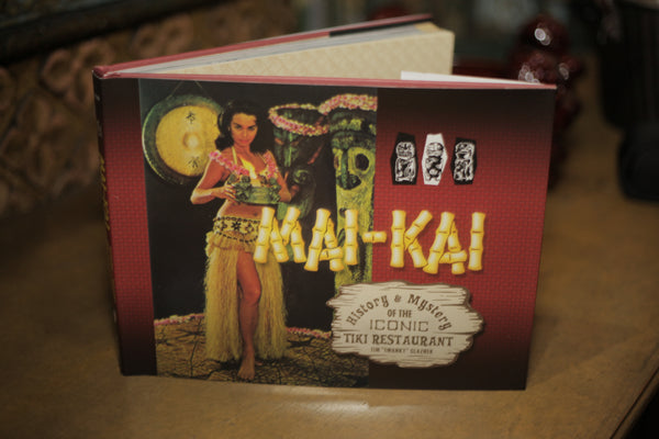 History of the Iconic Mai-Kai Restaurant Book by Tim Glazner