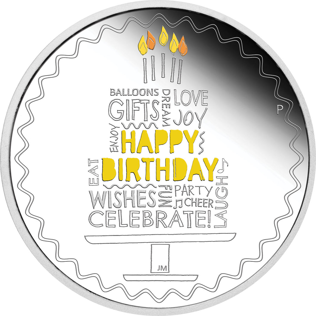 2021 $1 Happy Birthday 1oz Silver Proof Coin