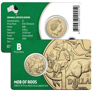 2018 $1 Mob of 'Roos 'B' Privymark Unc
