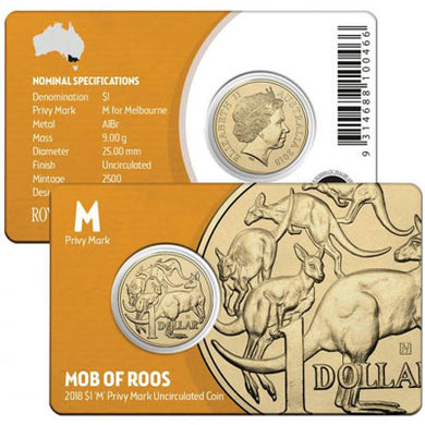 2018 $1 Mob of 'Roos 'M' Privymark Unc