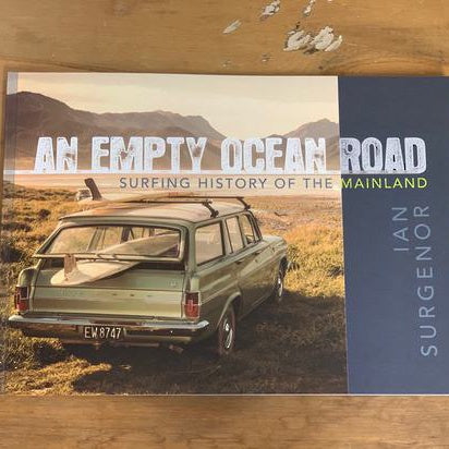 An Empty Ocean Road - Surf history of the mainland