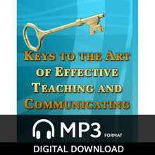 Keys to the Art of Effective Teaching and Communicating