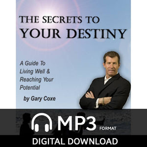 The Secrets to Your Destiny - MP3 Audio Download