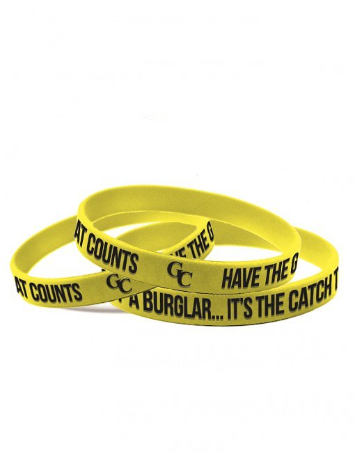 Have the Guts of a Burglar...It's the Catch that Counts. GC Wristbands