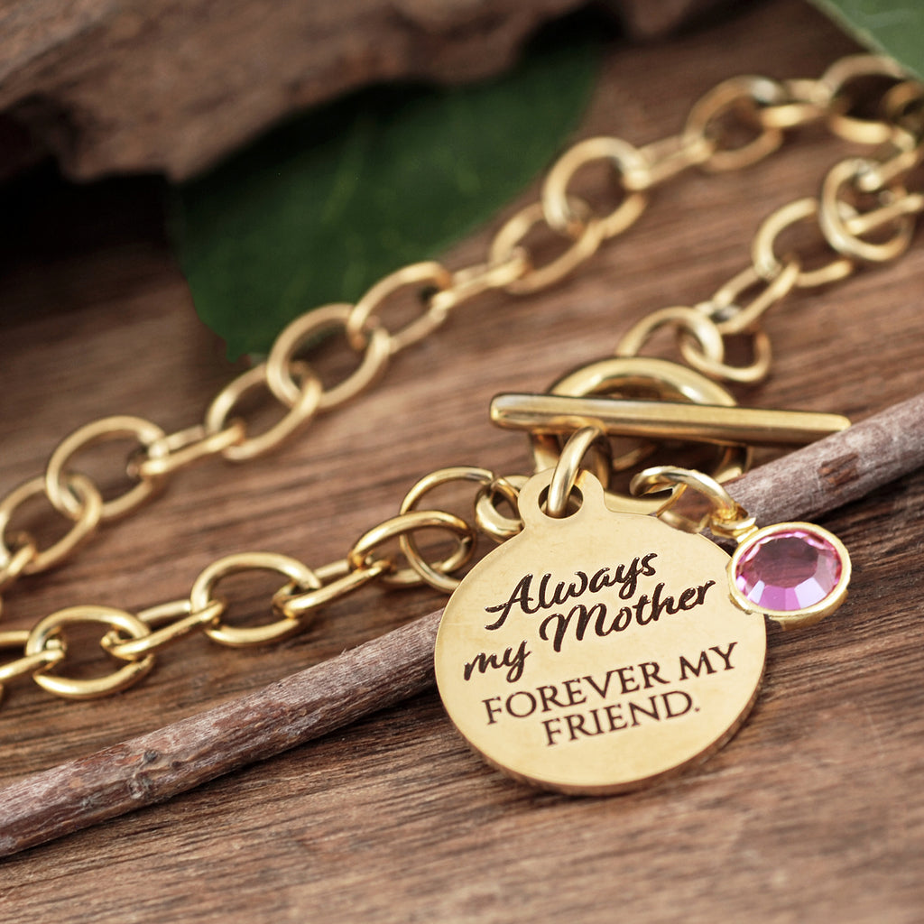 Always my Mother Forever my Friend Chain Link Bracelet