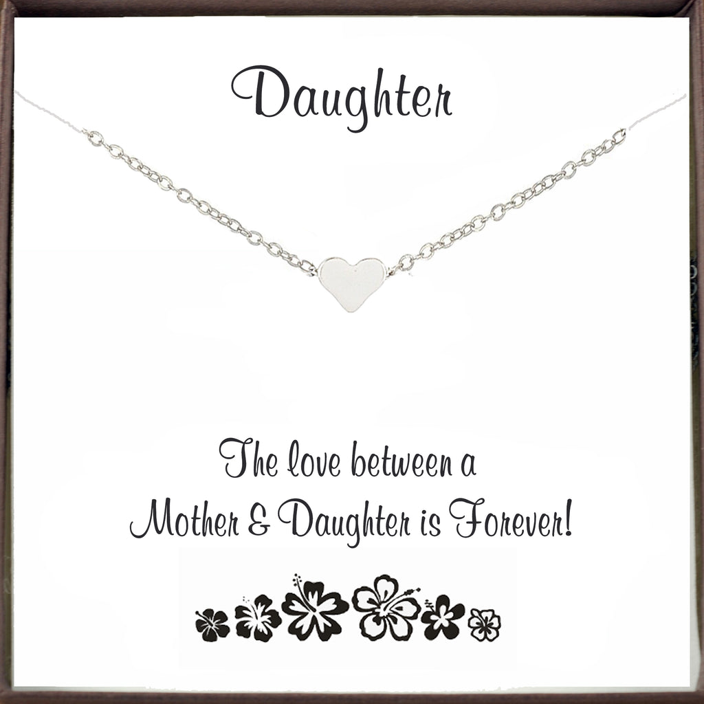 The love between a Mother and Daughter is Forever - Heart Necklace