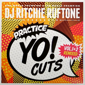 DJ Ritchie Ruftone-Practice Yo! Cuts Vol. 1+2 Remixed 7""