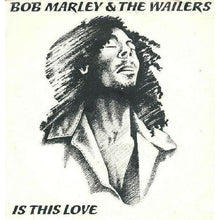 Bob Marley & The Wailers-Is This Love (Used)