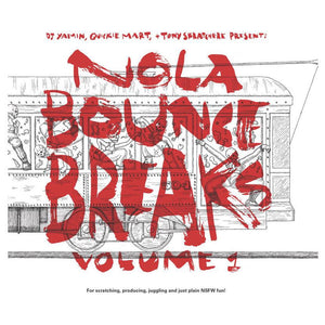 DJ Yamin, Quickie Mart, Tony Skratchere-NOLA Bounce Breaks Vol. 1 7""