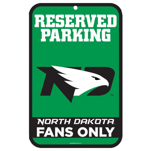 University of North Dakota Fans Only Sign