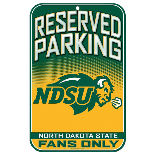 North Dakota State University Fans Only Sign