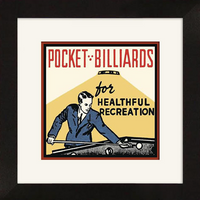 Pocket Billiards For Healthful Recreation Framed Artwork