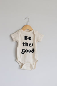Onesie, Be The Good
