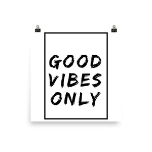 Good vibes only white print