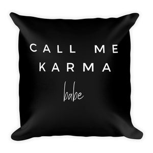 Call me karma babe black cushion