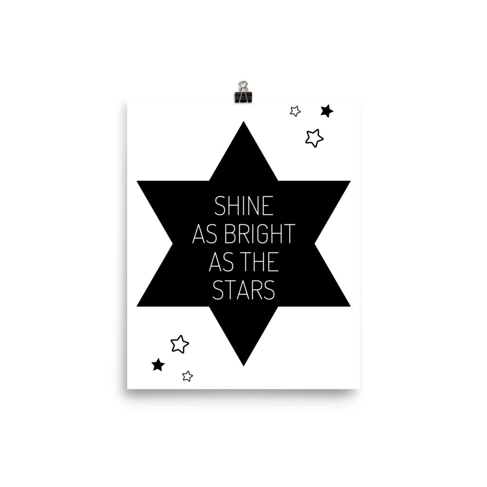 Shine as bright as the stars print