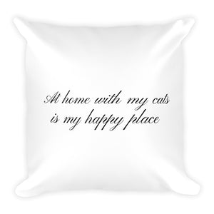At home with my cats is my happy place white cushion
