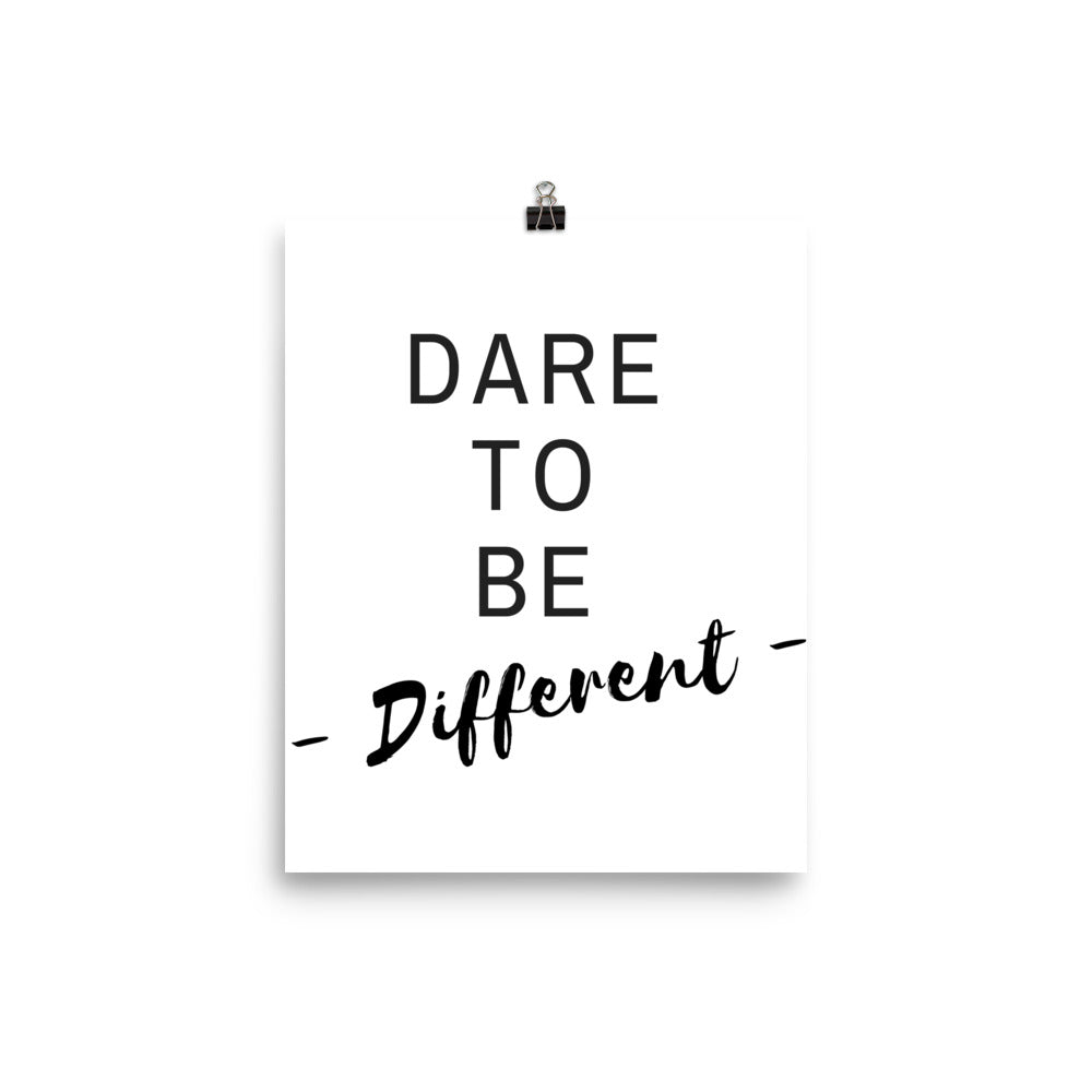 Dare to be different white print - Pretty Ventura