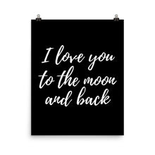 I love you to the moon black print
