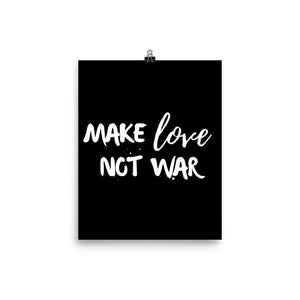 Make love not war black print