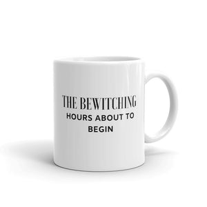 The bewitching hours about to begin mug