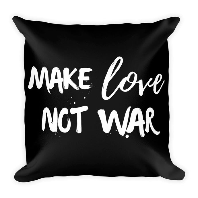Make love not war black cushion