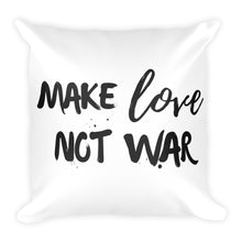 Make love not war white cushion