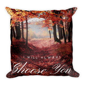 I will always choose you cushion - Pretty Ventura