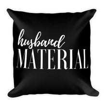 Husband material black cushion