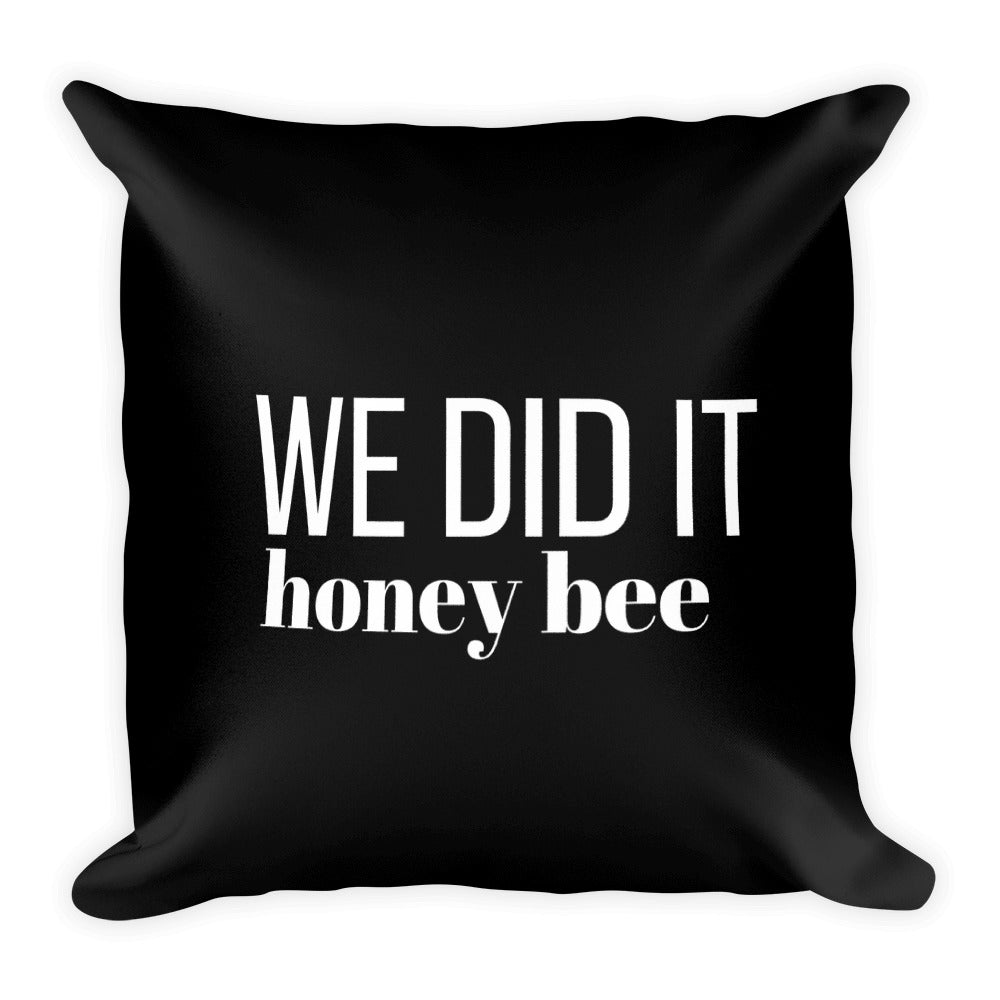 We did it honey bee black cushion