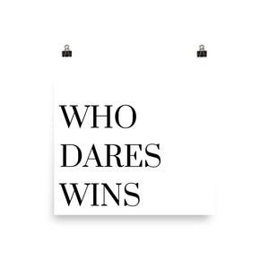Who dares wins white print