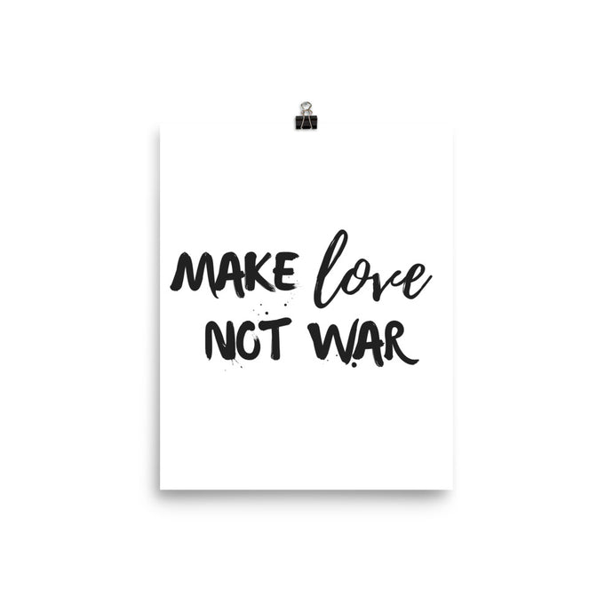 Make love not war white print