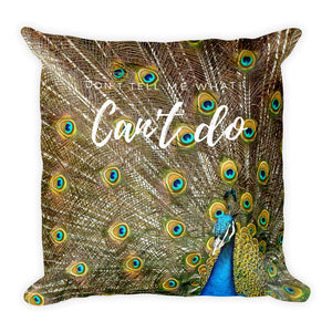 Don't tell me what I can't do cushion - Pretty Ventura