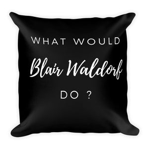 What would Blair Waldorf do? black cushion - Pretty Ventura