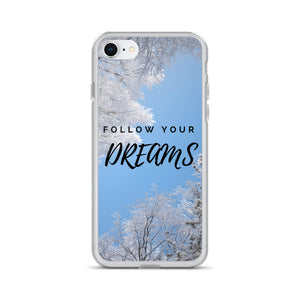 Follow your dreams iPhone case - Pretty Ventura