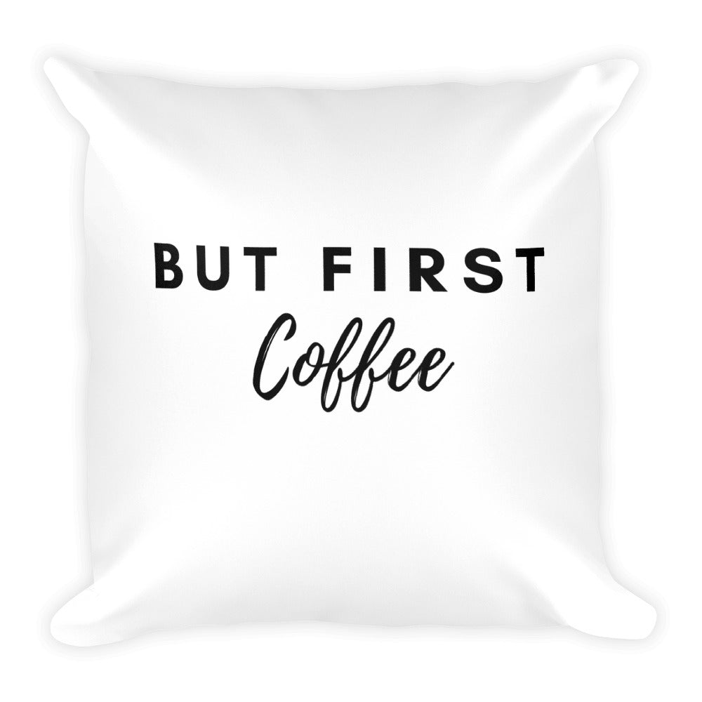 But first coffee white cushion - Pretty Ventura