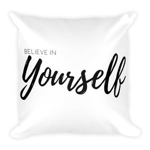 Believe in yourself white cushion