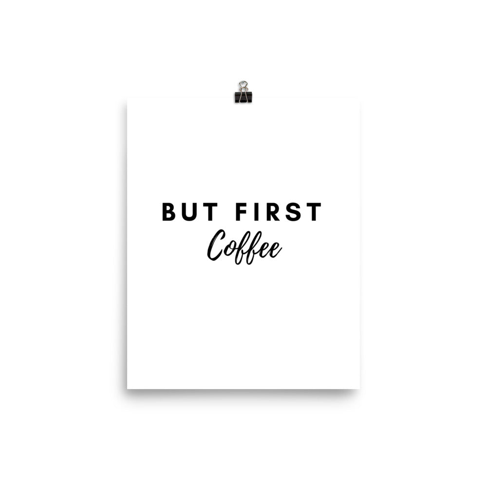 But first coffee white print - Pretty Ventura